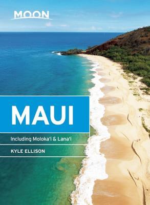 Moon Maui: Including Molokai & Lanai (Travel Guide) Cover Image
