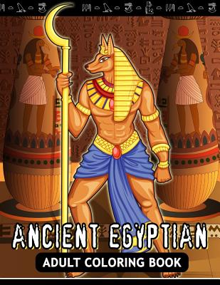 Adults Coloring Book: Ancient Egyptian Egypt Fun and Relaxing Designs Cover Image