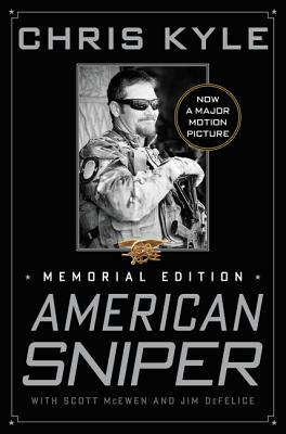 American Sniper: The Autobiography of the Most Lethal Sniper in U.S. Military History Cover Image