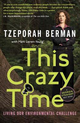 This Crazy Time: Living Our Environmental Challenge Cover Image