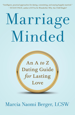 Marriage Minded: An A to Z Dating Guide for Lasting Love Cover Image