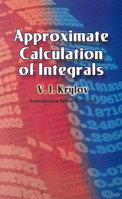 Approximate Calculation of Integrals (Dover Books on Mathematics) Cover Image