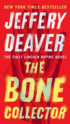 The Bone Collector (Lincoln Rhyme Novel #1) Cover Image