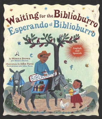 Waiting for the Biblioburro English and Spanish by Monica Brown