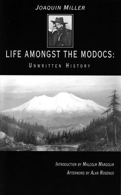Life Amongst the Modocs: Unwritten History Cover Image