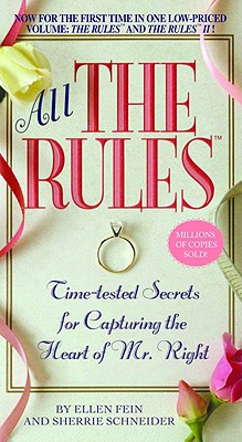 All the Rules: Time-tested Secrets for Capturing the Heart of Mr. Right Cover Image