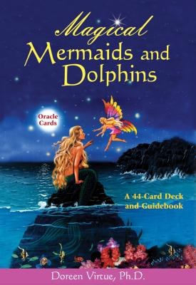 Magical Mermaids and Dolphins Oracle Cards: A 44-Card Deck and Guidebook Cover Image