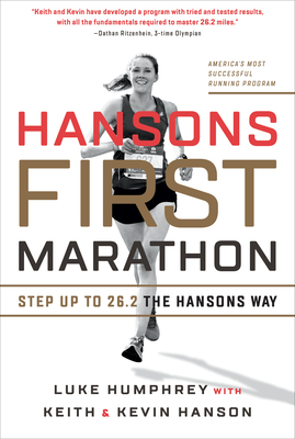 Hansons First Marathon: Step Up to 26.2 the Hansons Way Cover Image