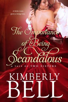 The Importance of Being Scandalous (Tale of Two Sisters #1) Cover Image