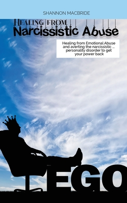 Healing from Narcissistic Abuse: Healing from Emotional Abuse and averting the narcissistic ... personality disorder to get your power back Cover Image