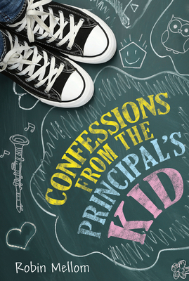 Confessions from the Principal's Kid Cover Image