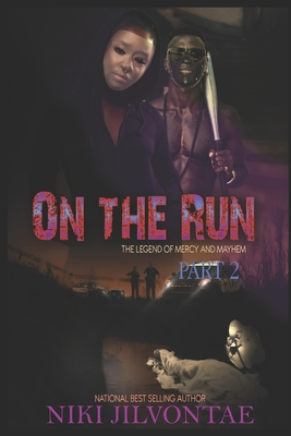 On The Run: The Legend of Mercy and Mayhem, Part 2 Cover Image