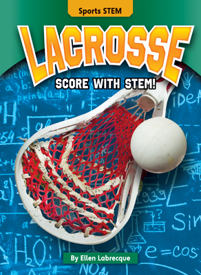 Lacrosse: Score with Stem! Cover Image