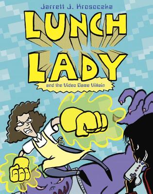 Lunch Lady and the Video Game Villain: Lunch Lady #9 Cover Image
