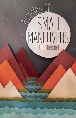 A Series of Small Maneuvers Cover