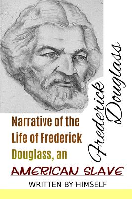 Narrative of the Life of Frederick Douglass, an American Slave (Great Classics #37) Cover Image