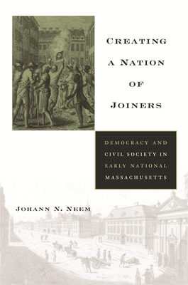 Creating a Nation of Joiners Cover