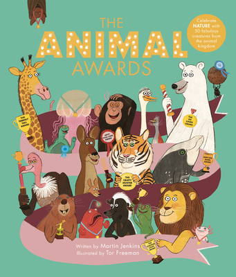 The Animal Awards: Celebrate NATURE with 50 fabulous creatures from the animal kingdom Cover Image