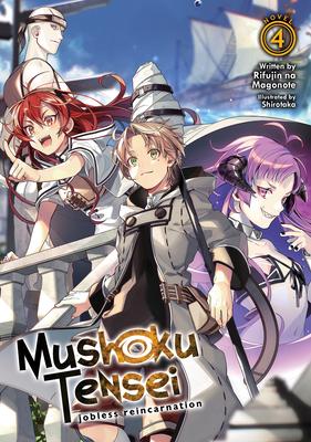 Mushoku Tensei: Jobless Reincarnation (Light Novel) Vol. 4 Cover Image