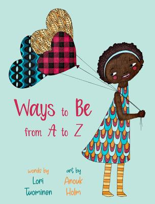 Cover for Ways to Be from A to Z