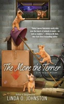 The More the Terrier (A Pet Rescue Mystery #2) Cover Image