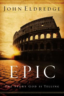 Epic: The Story God Is Telling Cover Image