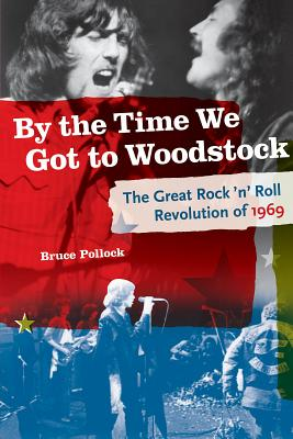 Cover for By the Time We Got to Woodstock