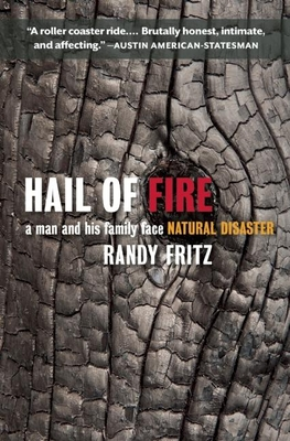 Hail of Fire: A Man and His Family Face Natural Disaster Cover Image