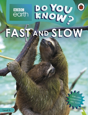 Do You Know? Level 4 – BBC Earth Fast and Slow Cover Image