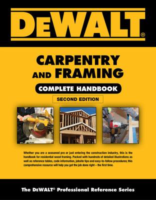 Dewalt Carpentry and Framing Complete Handbook Cover Image