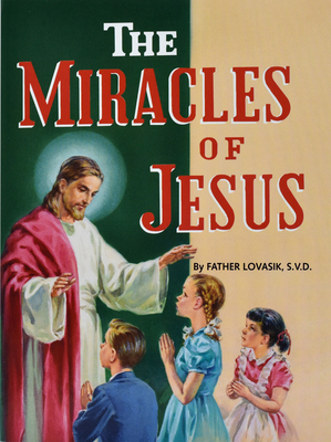 The Miracles of Jesus (St. Joseph Picture Books) Cover Image