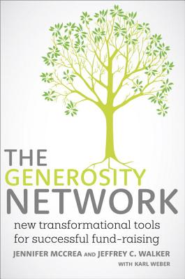 The Generosity Network: New Transformational Tools for Successful Fund-Raising Cover Image