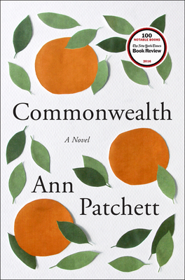 Commonweatlh by Ann Patchett