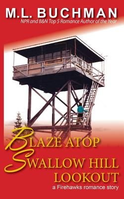Cover for Blaze Atop Swallow Hill Lookout