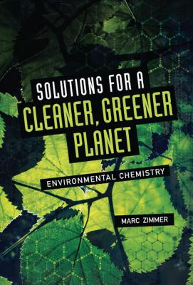 Solutions for a Cleaner, Greener Planet: Environmental Chemistry Cover Image