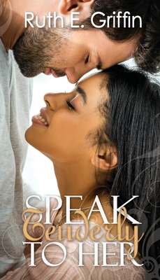 Cover for Speak Tenderly To Her