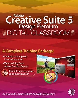 Adobe Creative Suite 5 Design Premium Digital Classroom [With DVD] Cover