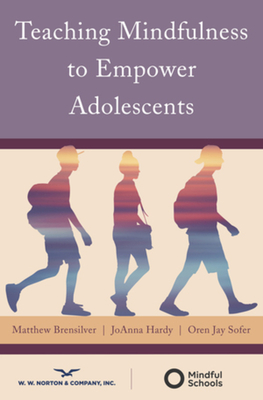 Teaching Mindfulness to Empower Adolescents Cover Image