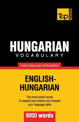 Hungarian vocabulary for English speakers - 9000 words Cover Image