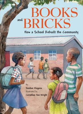 Books and Bricks: How a School Rebuilt the Community Cover Image