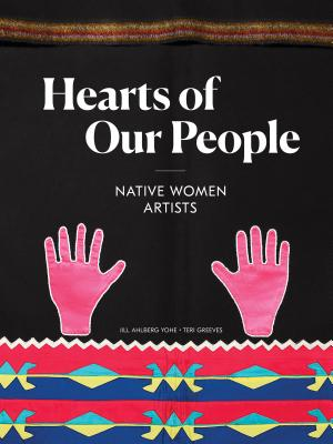 Hearts of Our People: Native Women Artists Cover Image