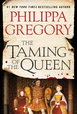 The Taming of the Queen (Plantagenet and Tudor Novels) Cover Image
