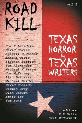 Road Kill: Texas Horror by Texas Writers Cover Image