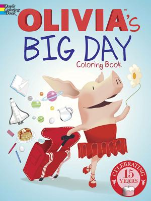 Olivia's Big Day Coloring Book (Dover Paper Dolls) Cover Image
