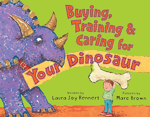 Buying, Training & Caring for Your Dinosaur Cover