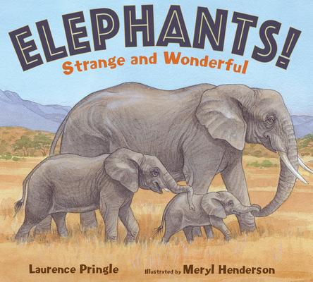 Elephants!: Strange and Wonderful Cover Image