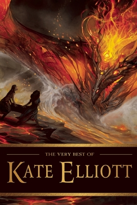 The Very Best of Kate Elliott Cover Image