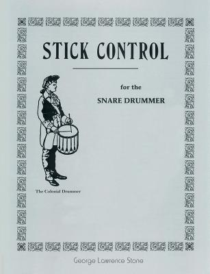 Stick Control: For the Snare Drummer Cover Image