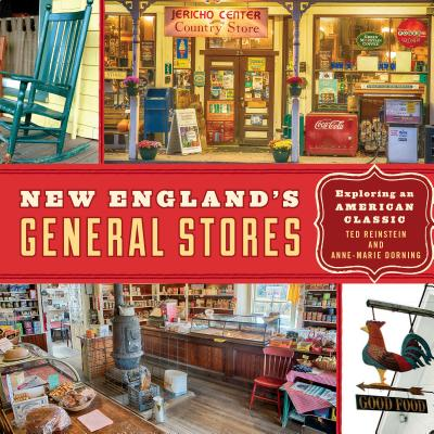 New England's General Stores: Exploring an American Classic Cover Image