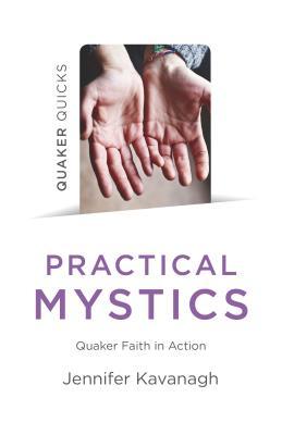 Cover for Quaker Quicks - Practical Mystics